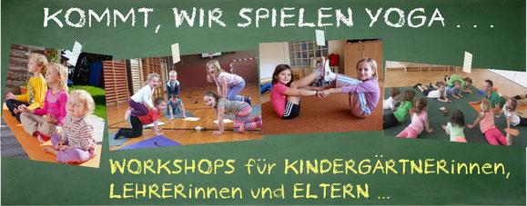 Kinderyoga-Workshop für Kindergärtnerinnen, Lehrer und Eltern
