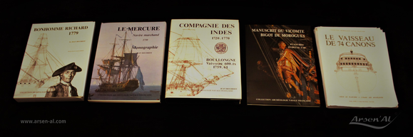 """L'ensemble de mes actuels monographies, """"Le Bonhomme Richard (JB)"""" """"Le Mercure  (JB)"""" """"Le Boullongne  (JB)"""" """"Bigot De Morogues"""" """"Les vaisseaux de 74 canons  (JB)"""