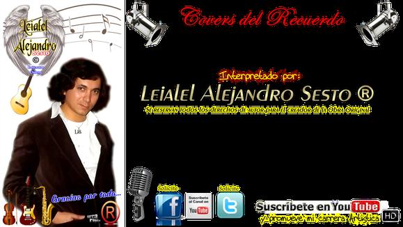 Covers del recuerdo de Leialel Alejandro Sesto