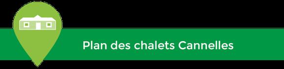 Le camping Sites & Paysages Les Saules, à Cheverny - Loire Valley - Plan des chalets Cannelles