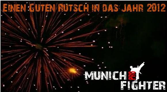 Einen guten Rutsch in das Jahr 2012 - Pointfighting München