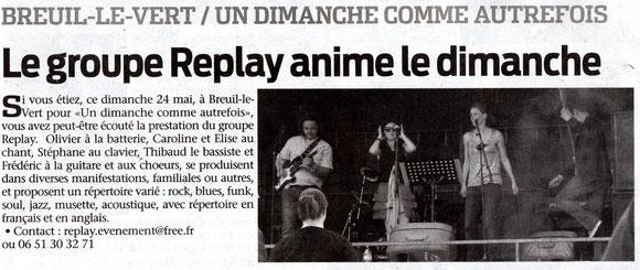 """27 mai 2015 - Le Bonhomme Picard - Le groupe Replay anime le dimanche """"comme autrefois""""."""