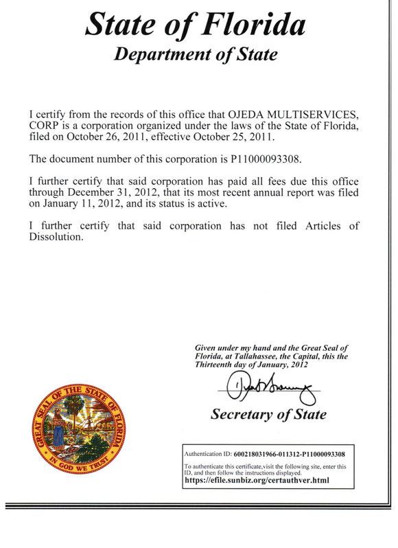 Aunque es OPCIONAL, Ojeda Corp a veces solicita una Certificación Estatal como la de esta foto de archivo y colocamos copias en los locales.
