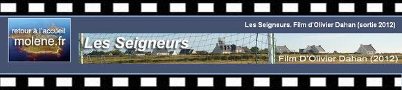 """Banière du film """"Les Seigheurs"""""""