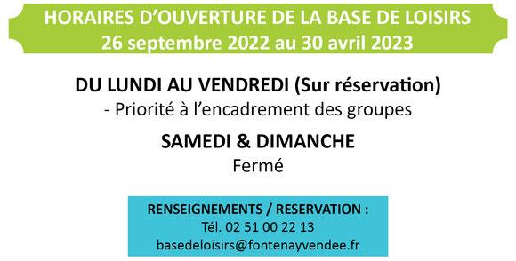 Horaires d'ouverture octobre 2021 à avril 2022 - Base de Loisirs Mervent
