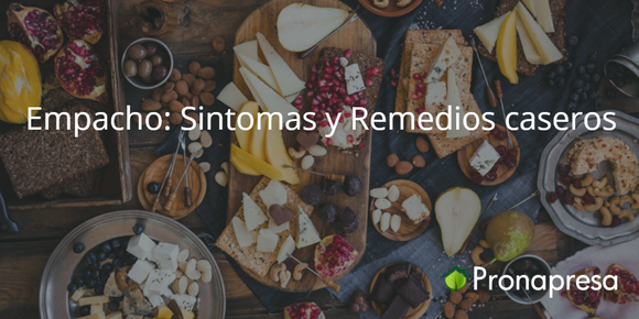 Empacho: Síntomas y Remedios caseros