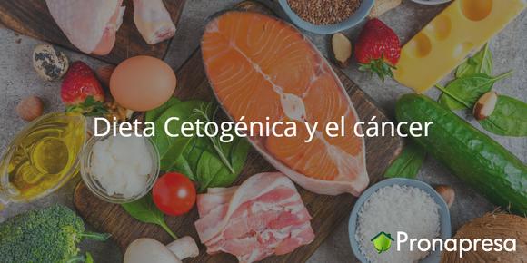 Dieta Cetogénica y el cáncer