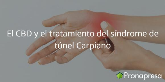 El CBD y el tratamiento del síndrome del túnel Carpiano