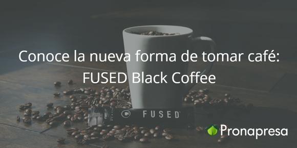 Conoce la nueva forma de tomar café: FUSED Black Coffee