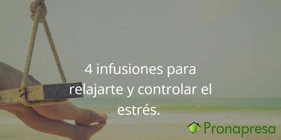 4 infusiones para relajarte y controlar el estrés