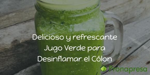 Delicioso y refrescante Jugo Verde para Desinflamar el cólon