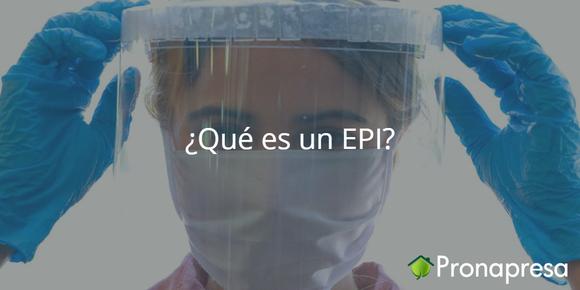 ¿Qué es un EPI?
