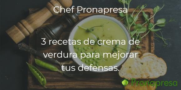 3 recetas de crema de verdura, para mejorar tus defensas.