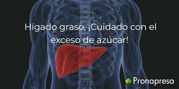 Hígado graso, ¡Cuidado con el exceso de azúcar!