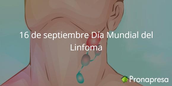 16 de septiembre Día Mundial del Linfoma