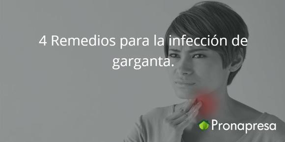 4 Remedios para la infección de garganta.