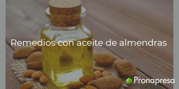 Remedios caseros con aceite de almendras