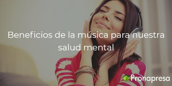 Beneficios de la música para nuestra salud mental