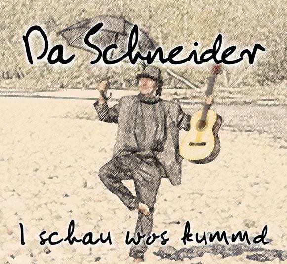 Hansi Schneider CD Da Schneider, I schau wos kummd