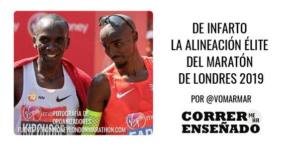 De infarto la Alineación Élite del Maratón de Londres 2019,
