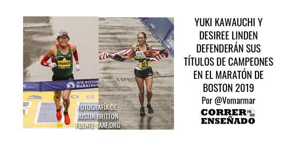Yuki Kawauchi y Desiree Linden defenderán sus títulos de campeones en el Maratón de Boston 2019