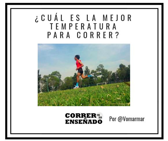 ¿Cuál es la mejor temperatura para correr?