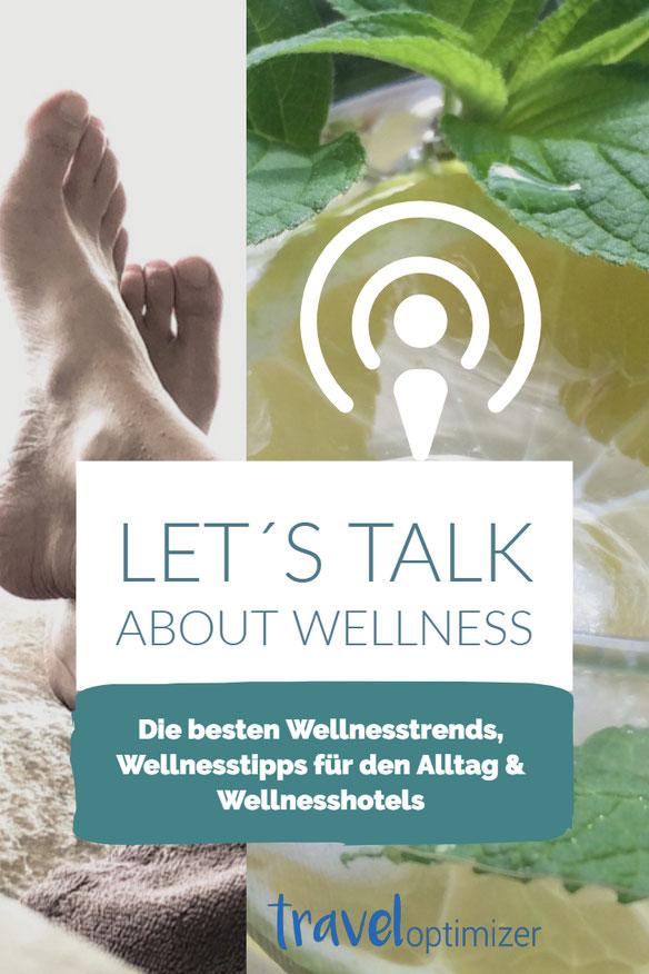 Wellnesstrends und Wellnesstipps für den Alltag