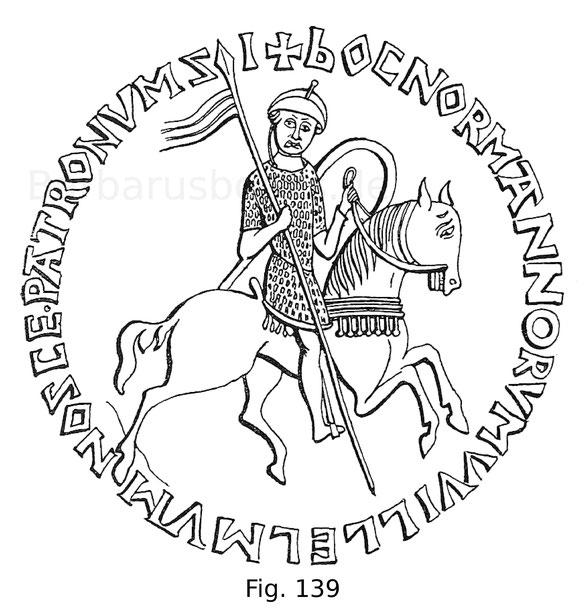 Fig. 139. Großes Reitersiegel Herzogs Wilhelm des Eroberers aus dem Hôtel Soubise in Paris nach Hewitt.