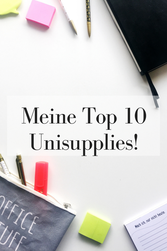 Meine Top 10 Uni Supplies!