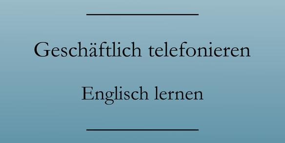 geschäftlich telefonieren englisch, Liste zum Drucken