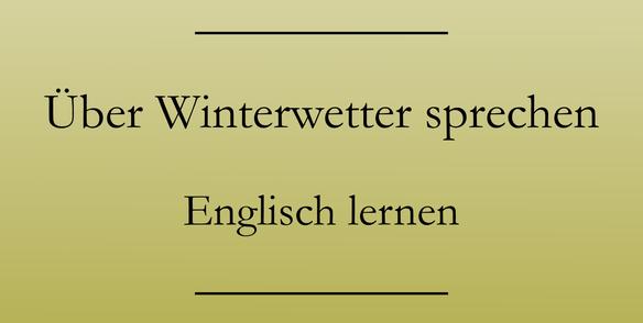 englisch wetter vokabeln