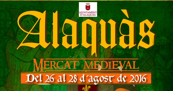 Programa del Mercado Medieval en Alaquàs