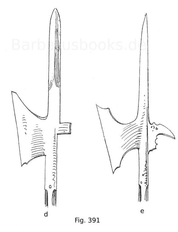 Fig. 391.  D. Helmbarte aus der Zeit Maximilians I. Um 1510.  E. Bayrische Helmbarte. Um 1515. Hellebarden
