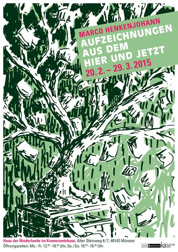 """Ausstellungsplakat Marco Henkenjohann """"Aufzeichnungen aus dem Hier und Jetzt"""" 20. 2. - 29. 3. 2015"""
