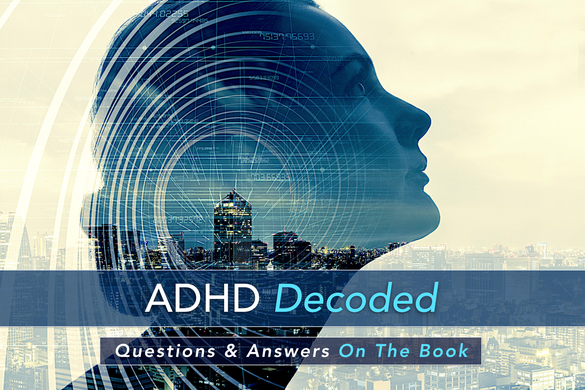 ADHD Decoded Questions & Answers