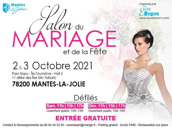 Salon du Mariage et de la Fête à Mantes-La-Jolie 3 et 4 Octobre 2021