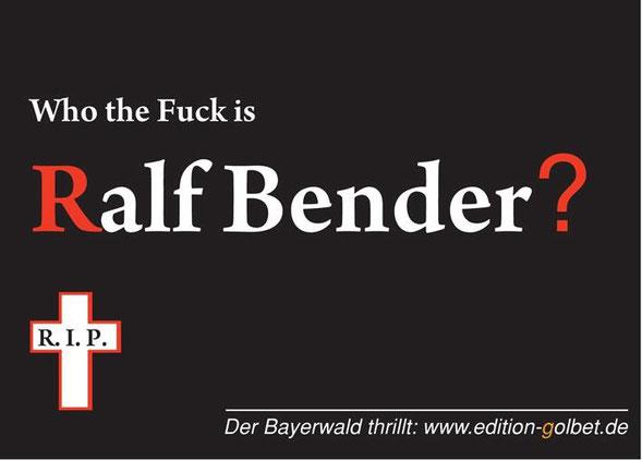 Postkarte: Who the Fuck is Ralf Bender