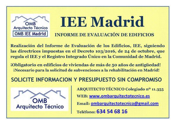 QUÉ ES EL IEE, INFORME DE EVALUACIÓN DEL EDIFICIO, EN QUÉ CONSISTE, QUÉ PRECIO TIENE, ..., OMB IEE MADRID - OMB ARQUITECTO TÉCNICO