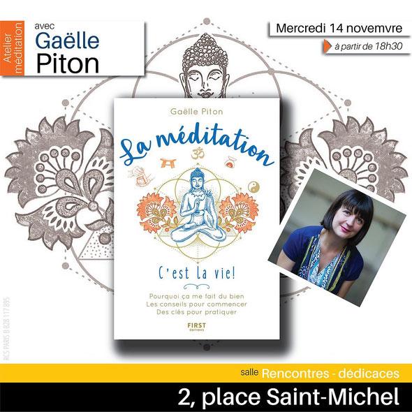 Mercredi 14 novembre 2018 à 18h30: Gibert Jeune Paris 5ème. Signature précédée d'un atelier d'initiation à la méditation