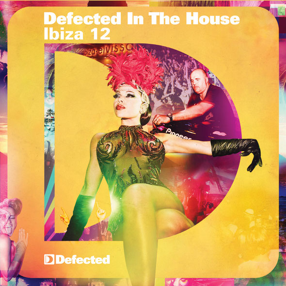 Defected In The House Ibiza '12