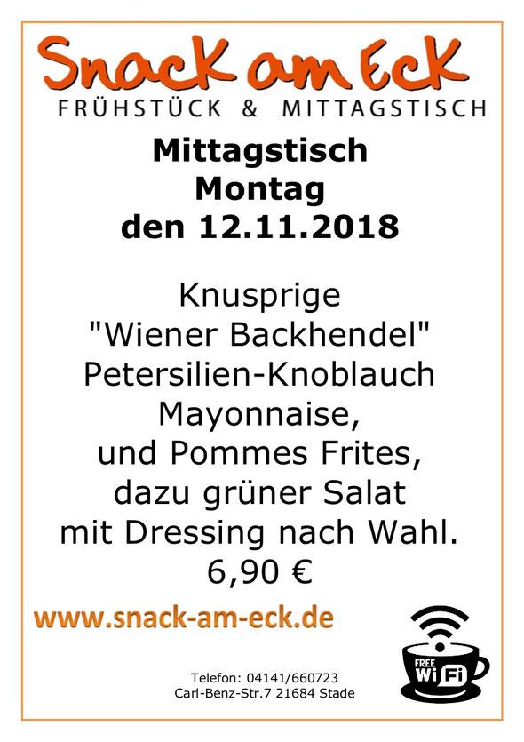 """Mittagstisch am Montag den 12.11.2018: Knusprige """"Wiener Backhendel""""  Petersilien-Knoblauch Mayonnaise,  und Pommes Frites, dazu grüner Salat mit Dressing nach Wahl. 6,90 €"""