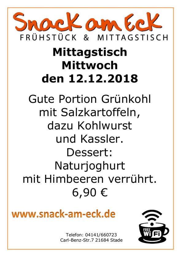 Mittagstisch am Mittwoch den 12.12.2018: Gute Portion Grünkohl mit Salzkartoffeln, dazu Kohlwurst und Kassler. Dessert: Naturjoghurt mit Himbeeren verrührt. 6,90 €