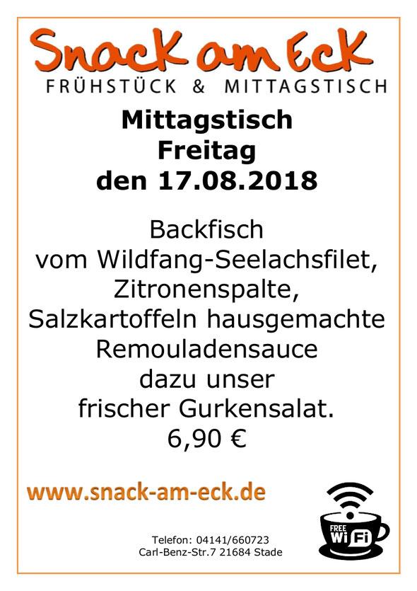 Mittagstisch am Freitag den 17.08.2018: Backfisch Kartoffeln Gurkensalat. 6,90 €