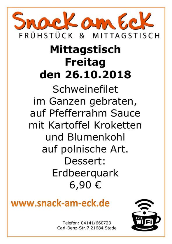 Mittagstisch am Freitag den 26.10.2018: Schweinefilet im Ganzen gebraten, auf Pfefferrahm Sauce mit Kartoffel Kroketten und Blumenkohl auf polnische Art. Dessert: Erdbeerquark 6,90 €