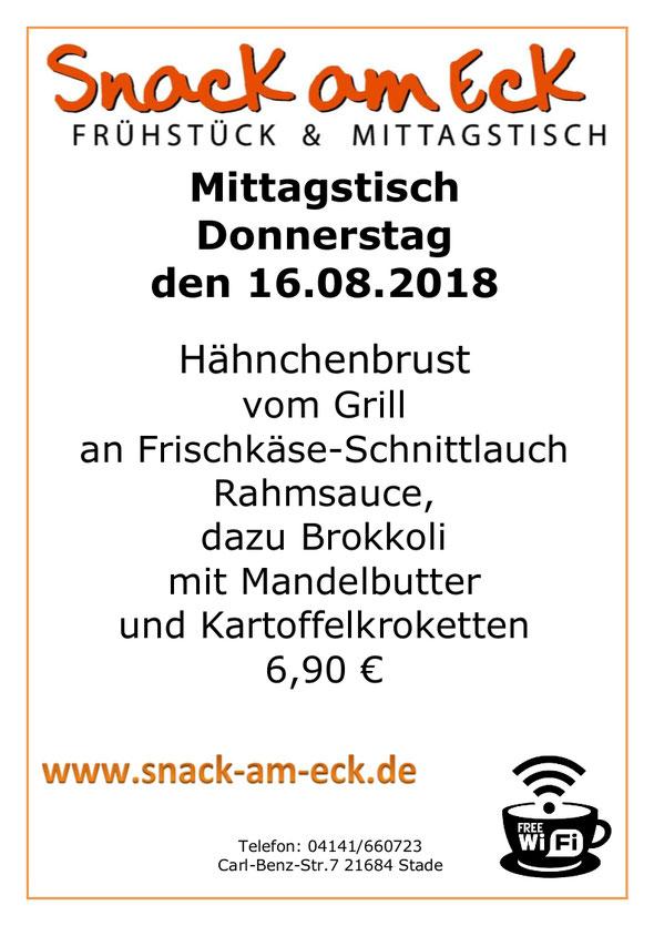 Mitagstisch am donnerstag den 16.08.2018: Hähnchenbrust vom Grill am Frischkäse-Schnittlauch Rahmsauce, dazu Brokkoli mit Mandelbutter und Kartoffelkroketten 6,90 €