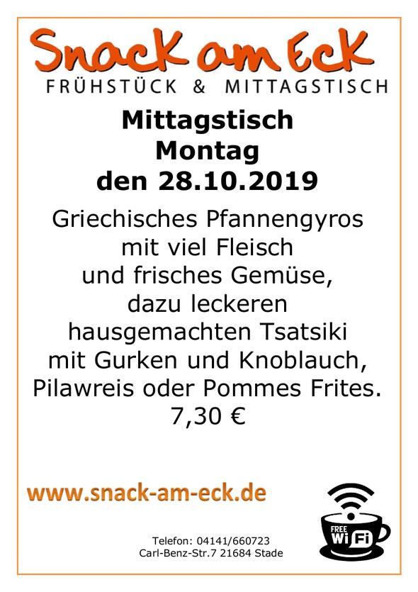 Mittagstisch am montag den 28.10.2019: Griechisches Pfannengyros mit viel Fleisch und frisches Gemüse, dazu leckeren hausgemachten Tsatsiki mit Gurken und Knoblauch, Pilawreis oder Pommes Frites. 7,30 €