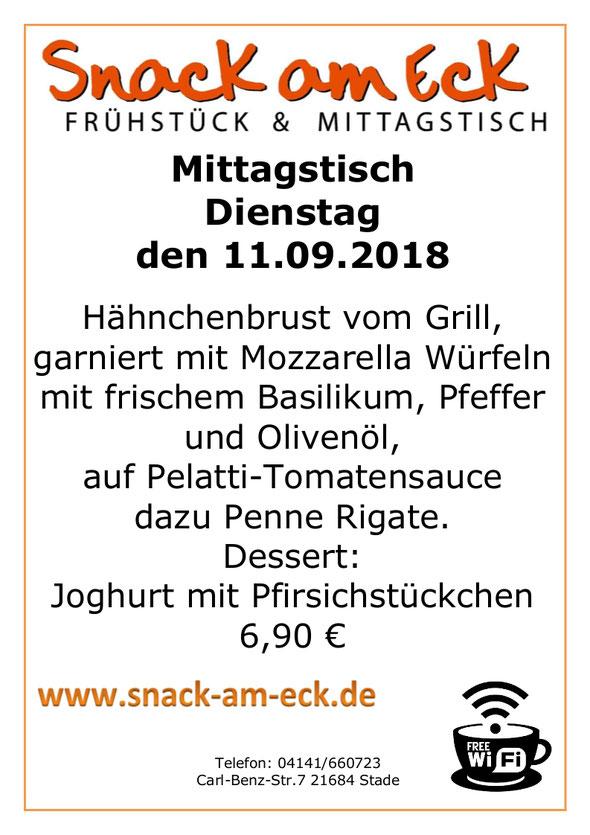 Mittagstisch am Dienstag den 11.09.2018: Hähnchenbrust vom Grill, garniert mit Mozzarella Würfeln mit frischem Basilikum, Pfeffer und Olivenöl, auf Pelatti-Tomatensauce dazu Penne Rigate. Dessert: Joghurt mit Pfirsichstückchen. 6,90 €