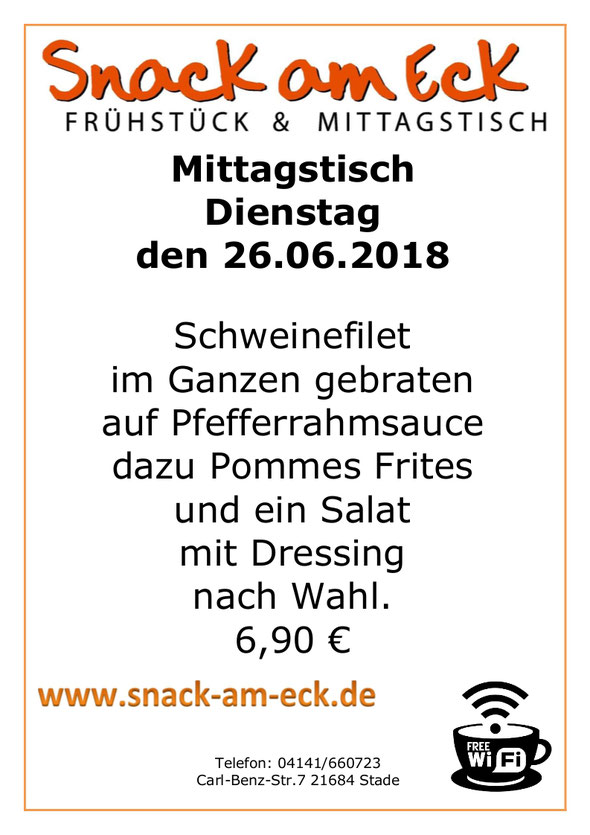 Mittagstisch am Dienstag den 26.06.2018: Schweinefilet im Ganzen gebraten auf Pfefferrahmsauce dazu Pommes Frites und ein Salat mit Dressing nach Wahl. 6,90 €