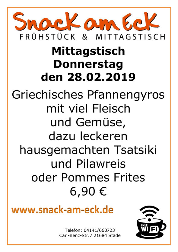Mittagstisch am Donnerstag den 28.02.2019: Griechisches Pfannengyros mit viel Fleisch und Gemüse, dazu leckeren hausgemachten Tsatsiki und Pilawreis oder Pommes Frites  6,90 €