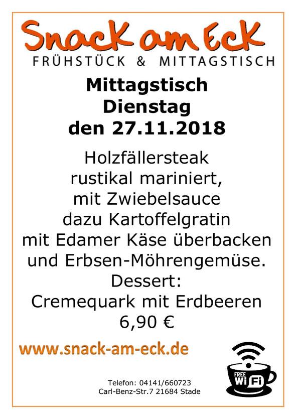 Mittagstisch am Dienstag den 27.11.2018: Holzfällersteak rustikal mariniert, mit Zwiebelsauce dazu Kartoffelgratin mit Edamer Käse überbacken und Erbsen-Möhrengemüse. Dessert: Cremequark mit Erdbeeren. 6,90 €